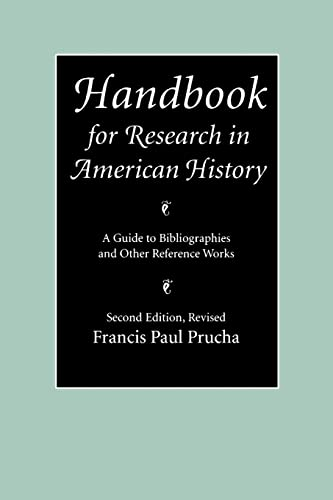 9780803287310: Handbook for Research in American History: A Guide to Bibliographies and Other Reference Works (Second Edition Revised)