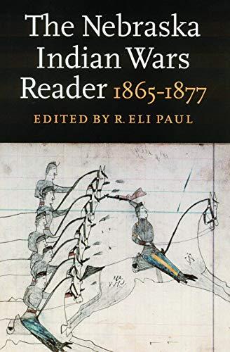9780803287495: The Nebraska Indian Wars Reader: 1865-1877