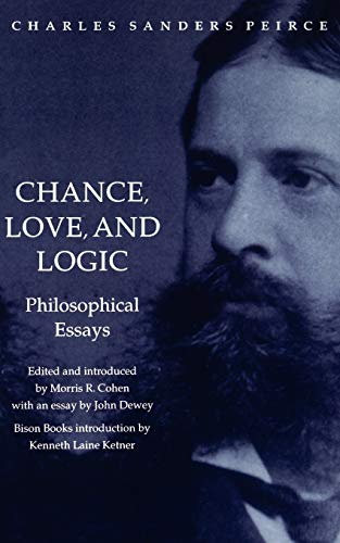 9780803287518: Chance, Love, and Logic: Philosophical Essays