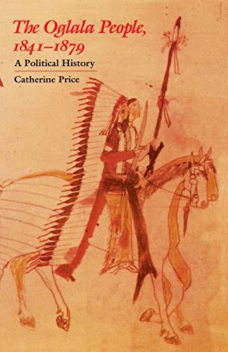 9780803287587: The Oglala People, 1841-1879: A Political History