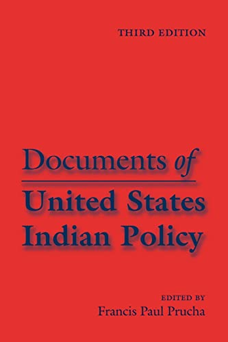 9780803287624: Documents of United States Indian Policy: Third Edition