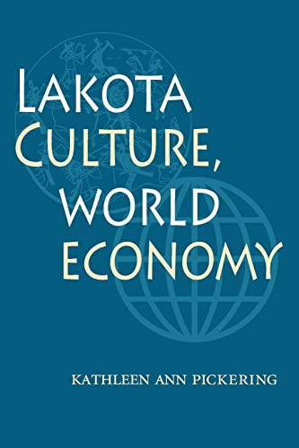 9780803287792: Lakota Culture, World Economy