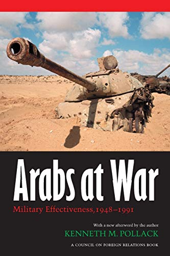 9780803287839: Arabs at War: Military Effectiveness, 1948-1991 (Studies in War, Society, and the Military)