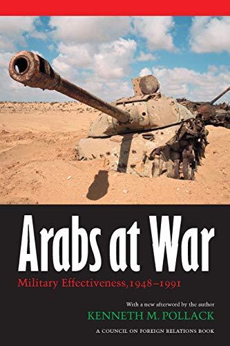 9780803287839: Arabs At War: Military Effectiveness, 1948-1991