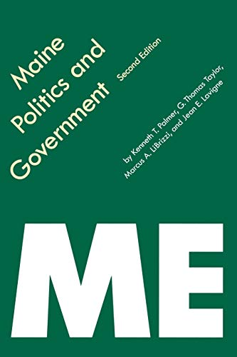 Maine Politics and Government, Second Edition (Politics: Kenneth T. Palmer,