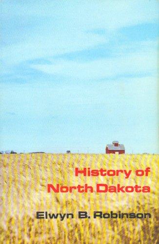 9780803289093: History of North Dakota