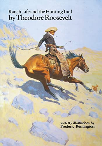 9780803289130: Ranch Life and the Hunting Trail