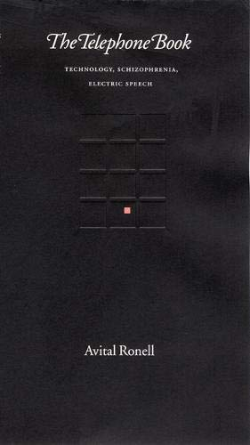 9780803289383: The Telephone Book: Technology, Schizophrenia, Electric Speech