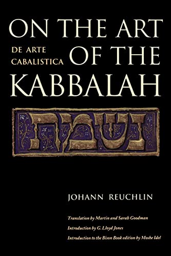 On the Art of the Kabbalah: (De Arte Cabalistica): Reuchlin, Johann