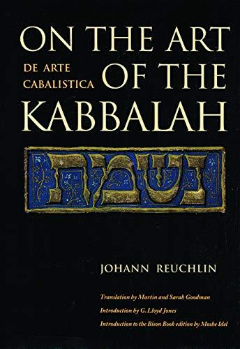 On the Art of the Kabbalah: (De: Johann Reuchlin; Translator-Martin