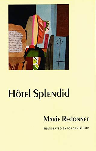 9780803289536: Hotel Splendid (European Women Writers)