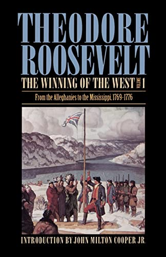 9780803289543: The Winning of the West, Volume 1: From the Alleghanies to the Mississippi, 1769-1776