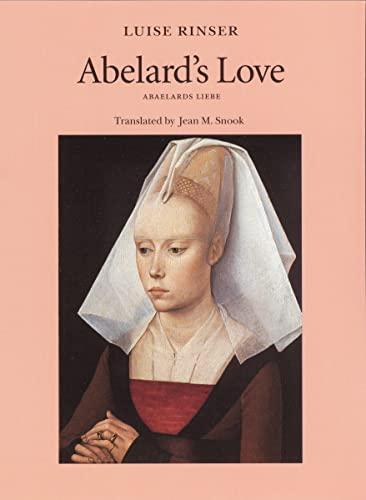 Abelard's love = [Abaelards Liebe].: Rinser, Luise.