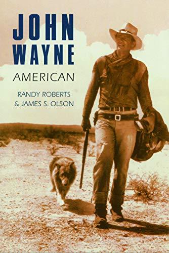 9780803289703: John Wayne: American