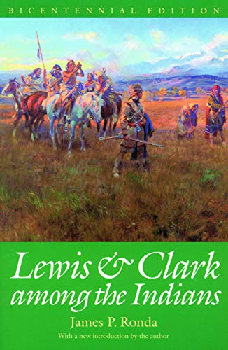 9780803289901: Lewis and Clark among the Indians (Bicentennial Edition) (Lewis & Clark Expedition)