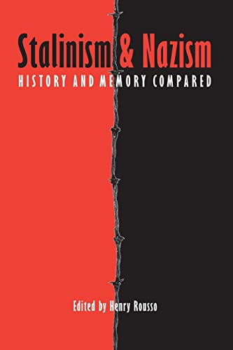 9780803290006: Stalinism and Nazism: History and Memory Compared (European Horizons)