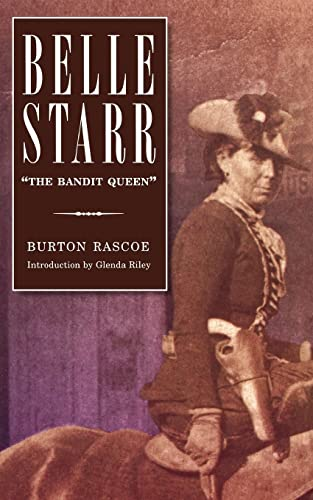 "Belle Starr: """"The Bandit Queen"""""