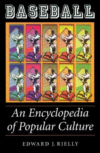 9780803290051: Baseball: An Encyclopedia Of Popular Culture