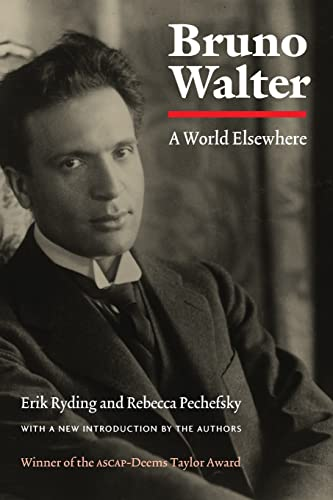 9780803290082: Bruno Walter: A World Elsewhere