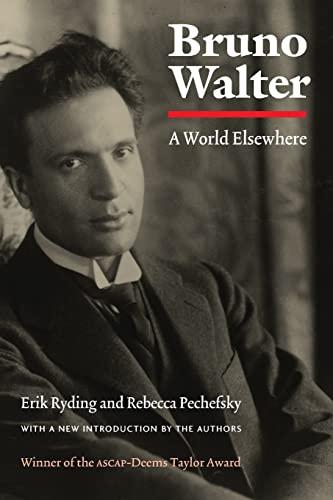 9780803290082: Bruno Walter: A World Elsewhere