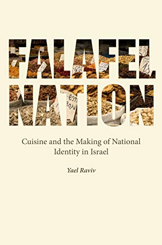 9780803290174: Falafel Nation: Cuisine and the Making of National Identity in Israel (Studies of Jews in Society)