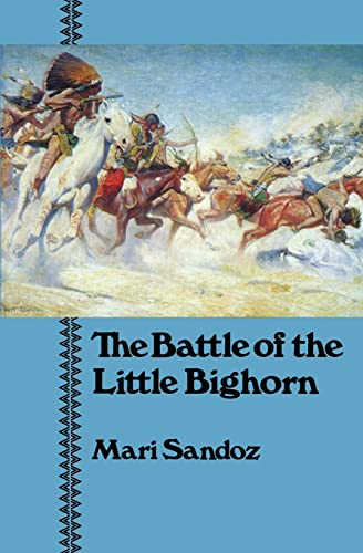 Battle of Little Bighorn, The