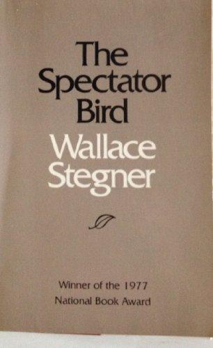 9780803291072: The Spectator Bird
