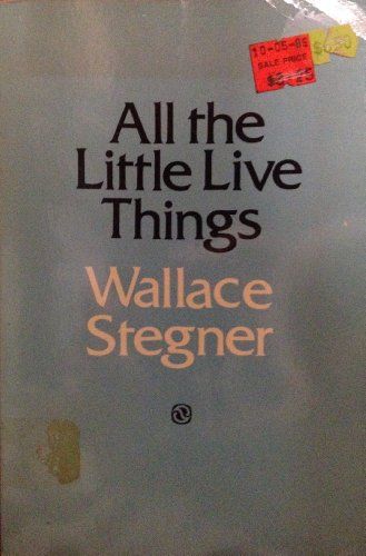 9780803291096: All the Little Live Things