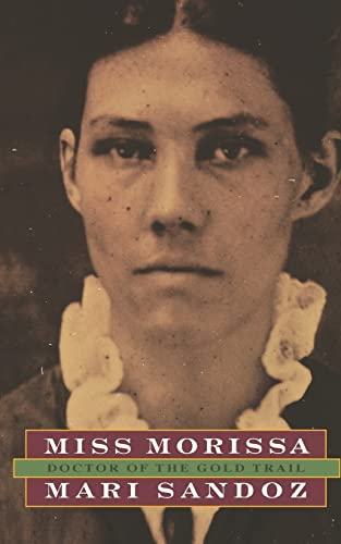 9780803291188: Miss Morissa: Doctor of the Gold Trail