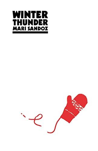 Winter Thunder: Mari Sandoz