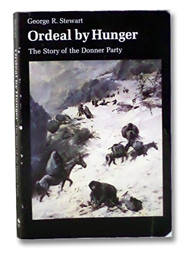 9780803291713: Ordeal by Hunger: The Story of the Donner Party