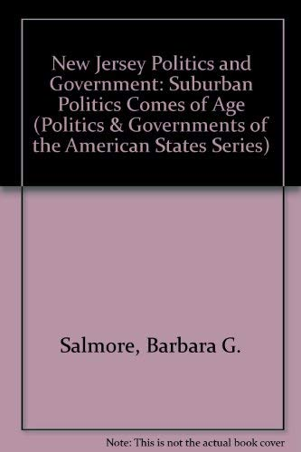 9780803291959: New Jersey Politics and Government: Suburban Politics Comes of Age (Politics and Governments of the American States)