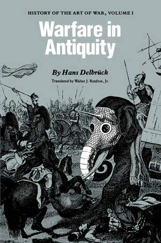 9780803291997: Warfare in Antiquity: History of the Art of War, Volume 1: V. 1 (Twentieth Century Fund Book)