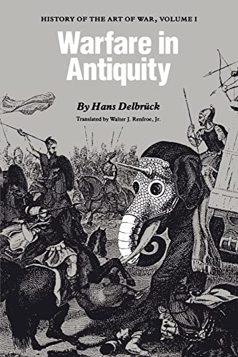 9780803291997: History of the Art of War, Vol. 1: Warfare in Antiquity