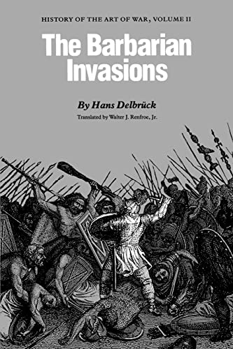 9780803292000: The Barbarian Invasions: History of the Art of War, Volume II: v. 2