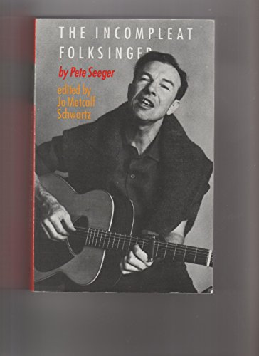 9780803292161: The Incompleat Folksinger