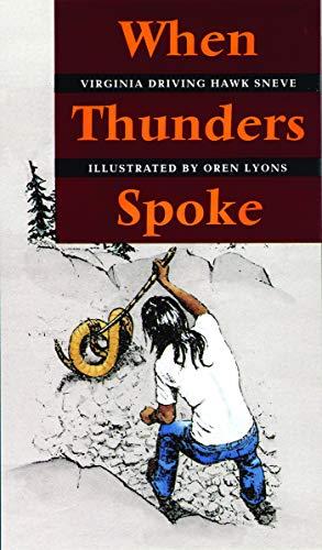 9780803292208: When Thunders Spoke