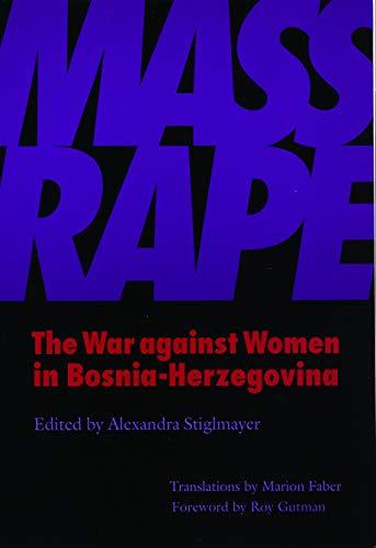 9780803292291: Mass Rape: The War Against Women in Bosnia-Herzegovina