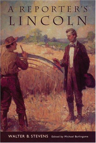 9780803292536: A Reporter's Lincoln (Bison Book)