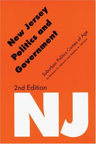 9780803292567: New Jersey Politics and Government (Second Edition): Suburban Politics Comes of Age (Politics and Governments of the American States)