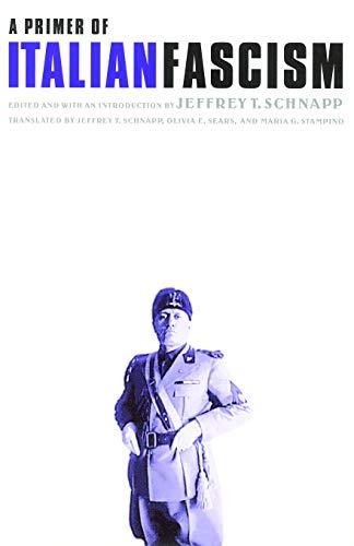9780803292680: A Primer of Italian Fascism (European Horizons)
