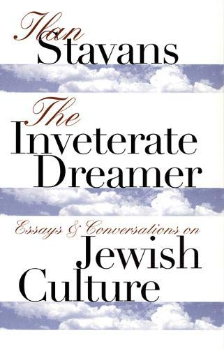 9780803292789: The Inveterate Dreamer: Essays and Conversations on Jewish Culture