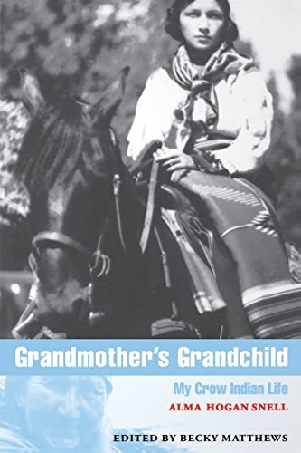 9780803292918: Grandmother's Grandchild: My Crow Indian Life (American Indian Lives)