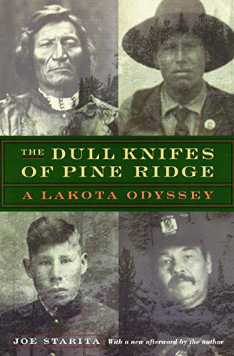 9780803292949: The Dull Knifes of Pine Ridge: A Lakota Odyssey