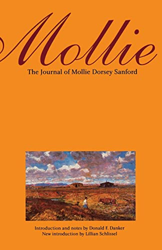 9780803293076: Mollie (Second Edition): The Journal of Mollie Dorsey Sanford in Nebraska and Colorado Territories, 1857?1866