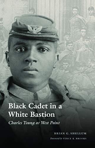 Black Cadet in a White Bastion: Charles: Shellum, Brian G.;