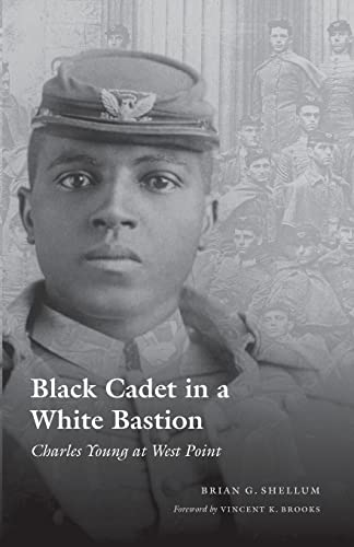 9780803293151: Black Cadet in a White Bastion: Charles Young at West Point