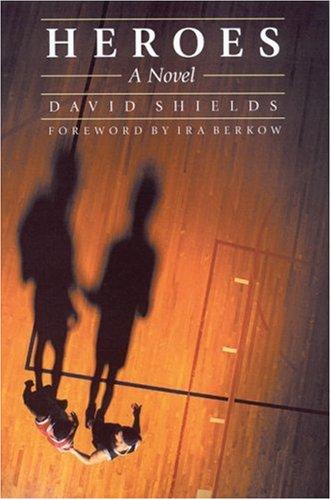 9780803293175: Heroes: A Novel