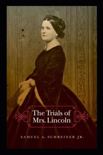 9780803293250: The Trials of Mrs. Lincoln