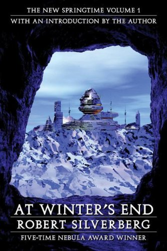 9780803293304: At Winter's End: The New Springtime, Volume 1 (Beyond Armageddon)